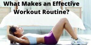 What Makes an Effective Workout Routine - Avanti-eStore